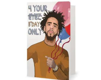 J. Cole Birthday Card (J Cole, Nas, Migos, The Weeknd, Kanye West, Young Thug, Wale, Meek Mill, Drake, Kendrick Lamar) (100% Recycled)