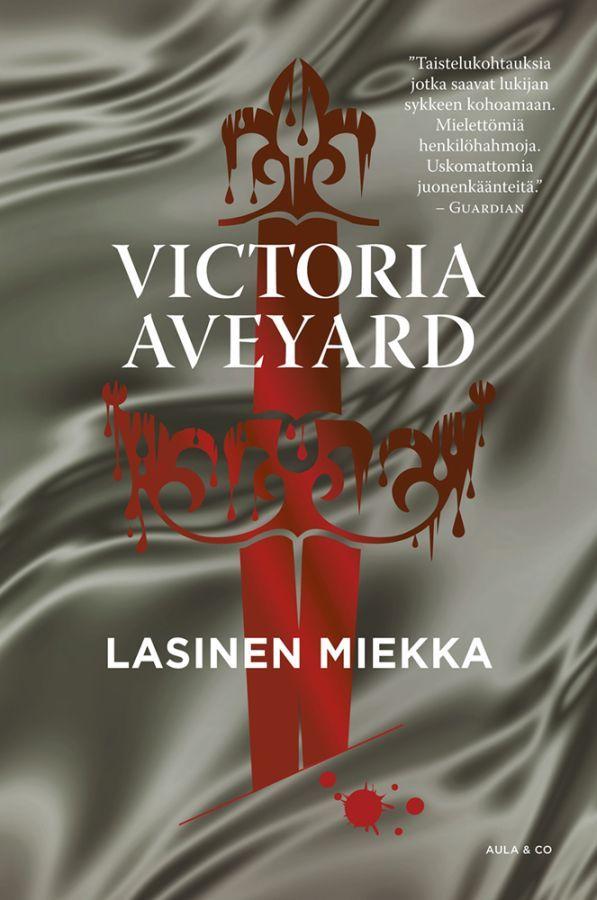Lasinen miekka (Hopea, #2) - Victoria Aveyard :: Julkaistu tammikuu 10, 2017 #fantasia #dystopia #nuoret