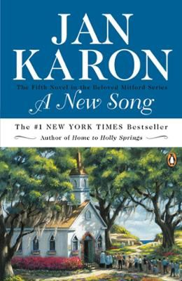 A New Song by Jan Karon, Click to Start Reading eBook, The fifth novel in the Mitford series, by the bestselling author ofAt Home in MitfordandSomebody S