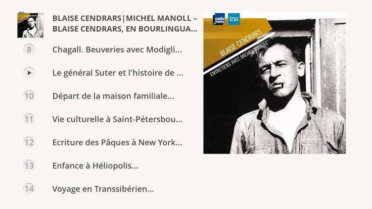 Blaise Cendrars, en bourlinguant. Entretiens avec Michel Manoll -Les Gra...