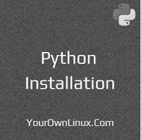 Install or upgrade Python in Linux (Source: http://www.yourownlinux.com/2016/10/install-python-centos-ubuntu-linux.html)