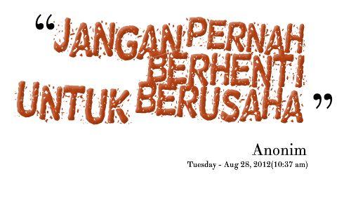 Quotes from Siti Marnina: Jangan Pernah Berhenti Untuk Berusaha - Inspirably.com