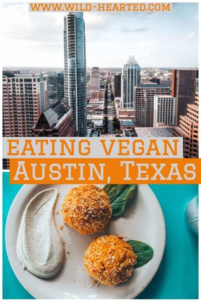 Vegan In Austin A Full Vegan Restaurant Guide To Austin Texas Vegan Restaurants Vegan Travel Vegetarian Travel