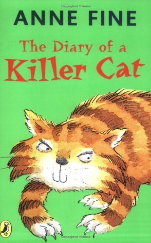 The Diary of a Killer Cat (The Killer Cat) Anne Fine: Books