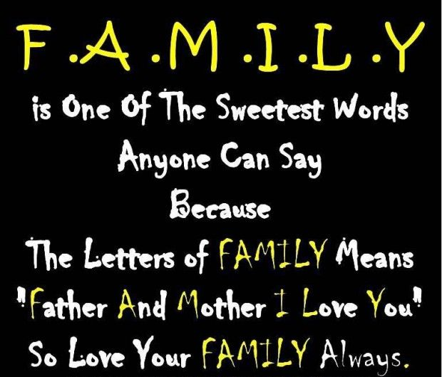 I Love You Because Quotes: Family Is One Of The Sweetest Words Anyone Can Say Because