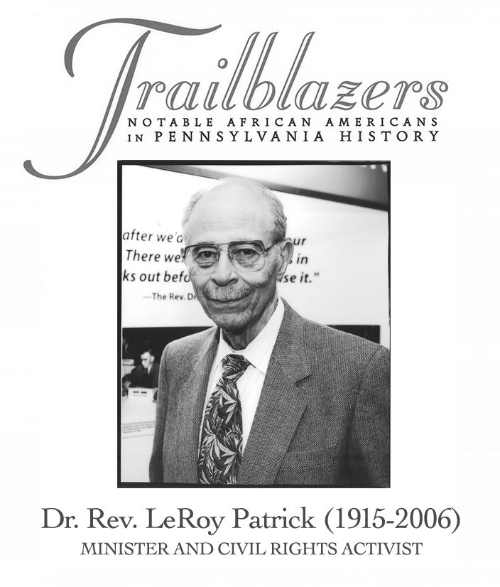 Dr Rev Leroy Patrick Was Born In South Carolina But Grew
