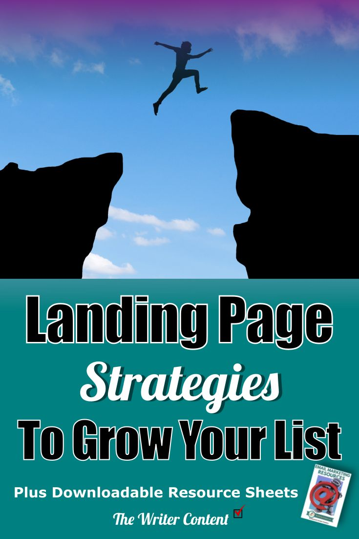 Landing Page Strategies to Grow Your List | The Writer Content
