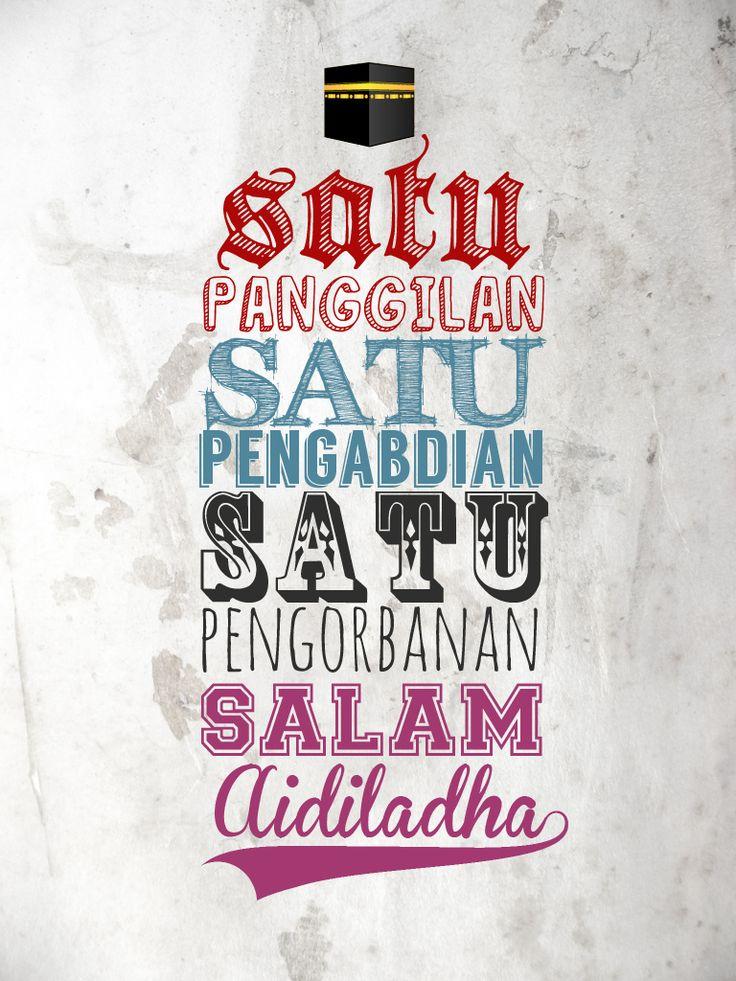 Salam Aidiladha. Satu Panggilan, Pengabdian dan Pengorbanan Demi Ilahi