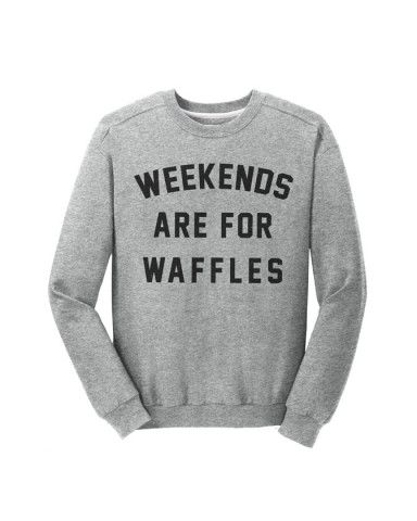 Weekends Are For Waffles Crewneck