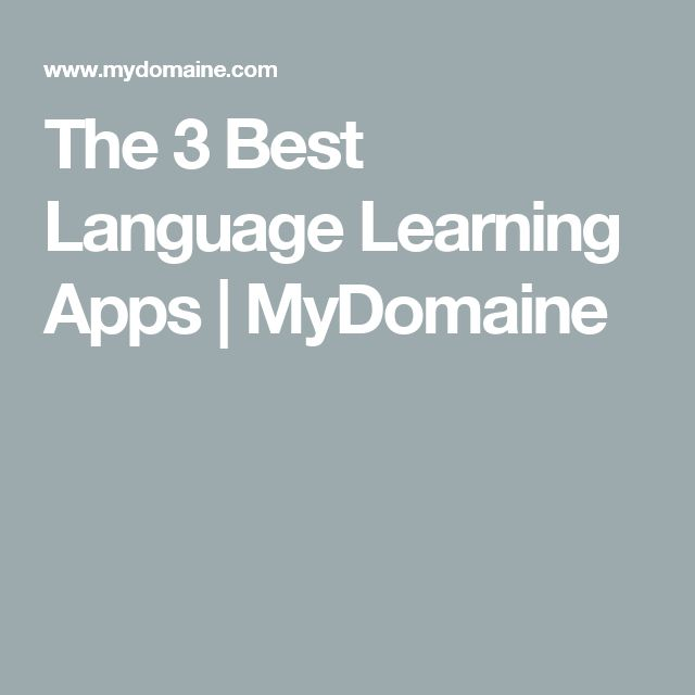 The 3 Best Language Learning Apps | MyDomaine