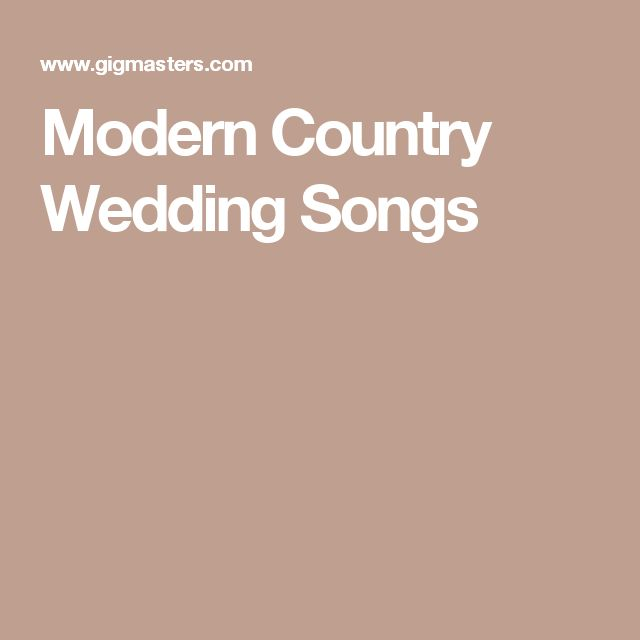 25+ Best Ideas About Country Wedding Songs On Pinterest