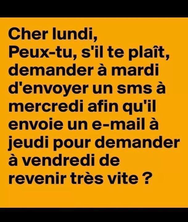 Cher Lundi...