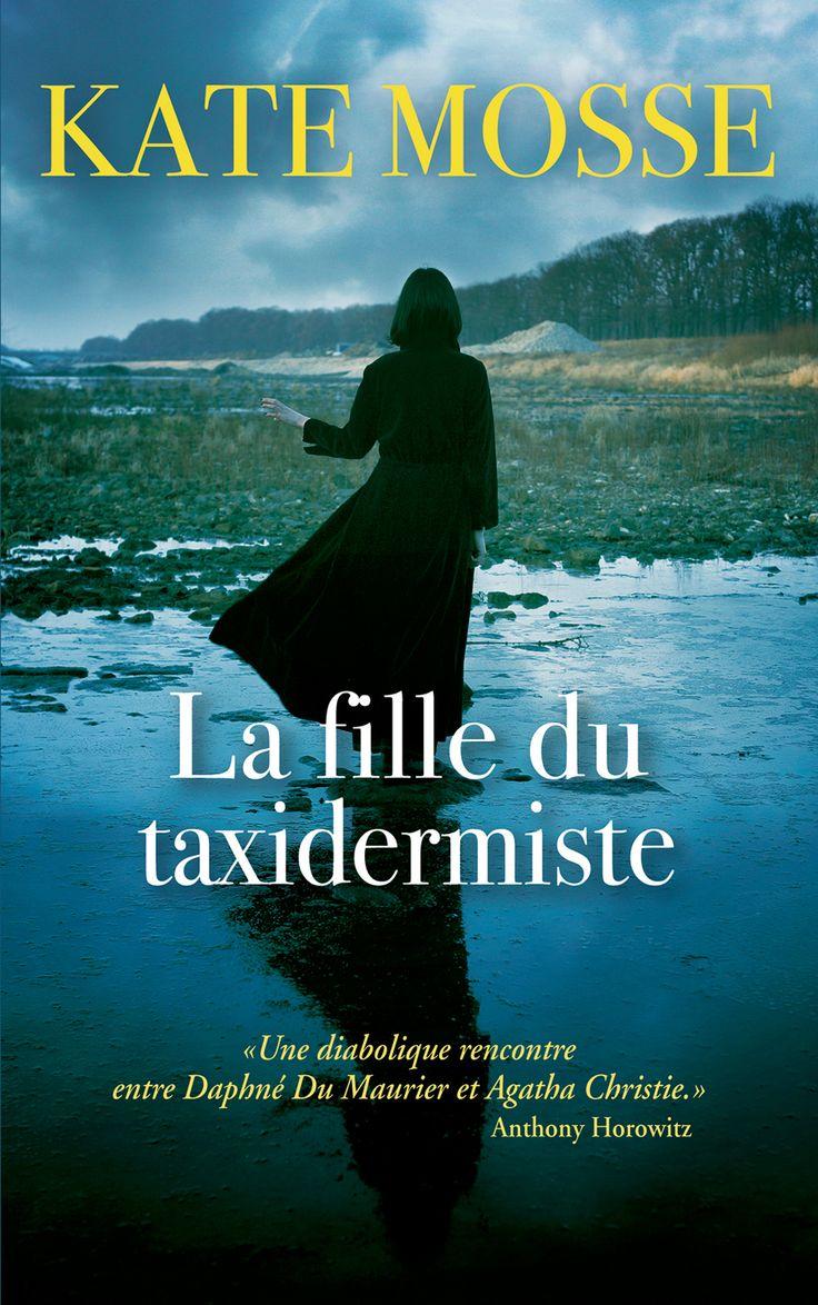 La fille du taxidermiste - Kate Mosse - Couverture souple. -  Référence : 903287 #Livre #Lecture #Suspense #Policier #Thriller #Cadeau