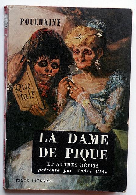 Pouchkine : La Dame de Pique et autres récits, Présenté par André Gide Le Livre de Poche - Paris, 1962