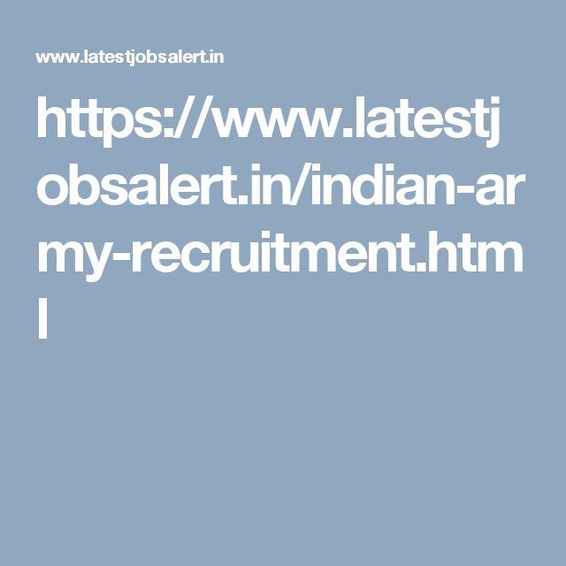 https://www.latestjobsalert.in/indian-army-recruitment.html