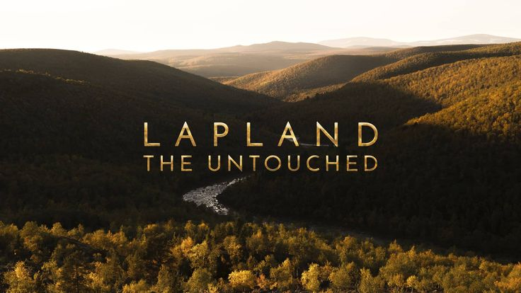 LAPLAND | The Untouched on Vimeo
