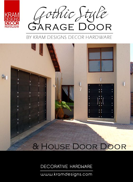 Gothic Garage Door and house door was embelished with Nickel Flat Round studs from Kram Designs Decor Hardware