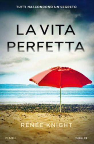 #Spettacoli: #La vita perfetta di Renée Knight da  (link: http://ift.tt/1SJ0M0I )