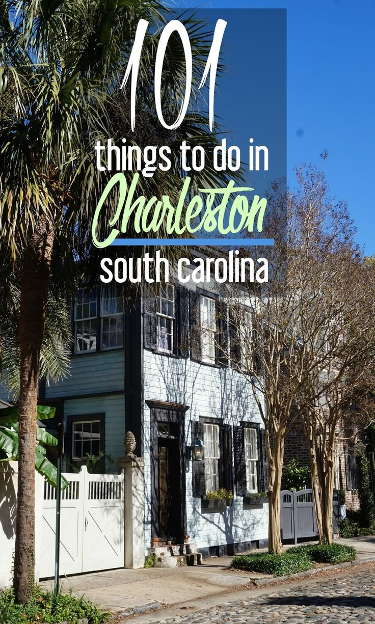 "Headed to Charleston, South Carolina? Here are 101 answers to the question: ""What should I do in Charleston?"""