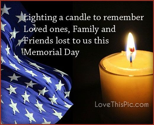 Lighting A Candle To Remember Those We Lost This Memorial Day quotes in memory memorial day happy memorial day memorial day quotes memorial day quote happy memorial day quote happy memorial day quotes memorial day weekend