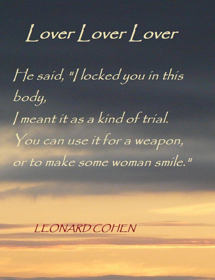 Lyric lover lover lover lyrics : 418 best Leonard Cohen images on Pinterest | Leonard cohen ...