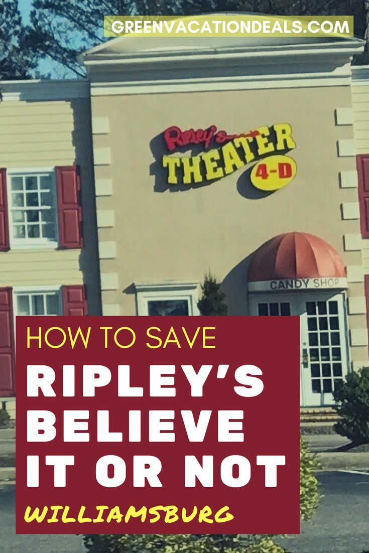 Ripley S Believe It Or Not Williamsburg Coupon Green Vacation Deals Vacation Deals Vacation Activities Vacation