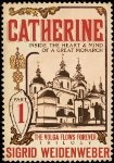 Catherine Vol 1 of interesting Trilogy about the Volga Germans (my ancestors)