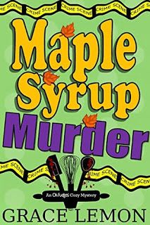 Captivated Reader: Maple Syrup Murder by Grace Lemon