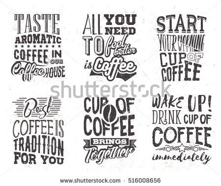 Set of coffee lettering. Vector illustration with hand drawn quotes used for advertising cafe, shop or poster, card and banner.