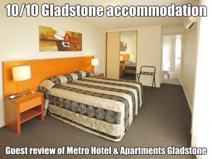 10-out-of-10-gladstone-accommodation-guest-review-of-metro-hotel-and-apartments-gladstone