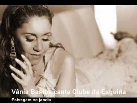 Paisagem da Janela - Vânia Bastos - YouTube