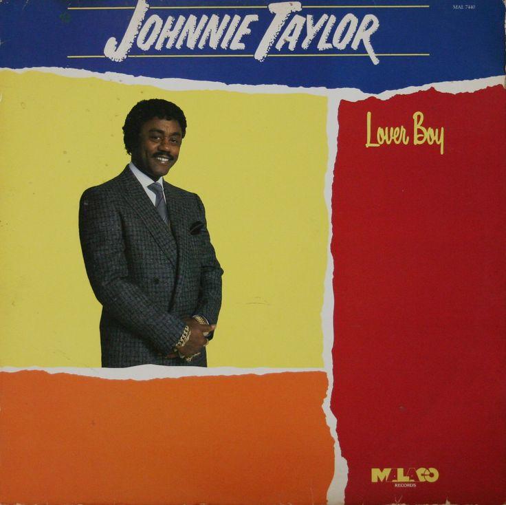 JOHNNIE TAYLOR - LOVER BOY (1987)