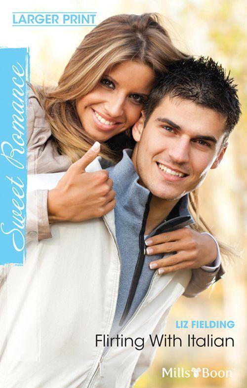 Amazon.com: Mills & Boon : Flirting With Italian eBook: Liz Fielding: Kindle Store
