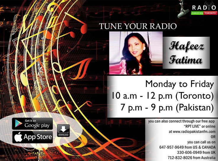 "Enjoy Your Time Your Very Lovely RJ Hafeez Fatima , Listen Her Live Only On Radio Pakistan Toronto & Enjoy Gossips , Discussions , Music & Many More . LIVE NOW - Mon to Fri | 10-12 EST, tune intowww.radiopakistan.fm for a great NEW show with Hafeez Fatima on Radio Pakistan Toronto's Online Transmission! Connect through our free phone app ""RPT Live"" or online athttp://radiopakistanfm.com/ or by calling in Locally at 647-957-9649, from the US at 1-712-832-8026, from Australia at 028-072-5100…"