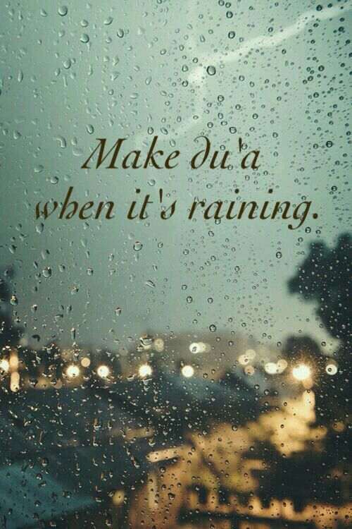 Make dua When its Raining ☁☁