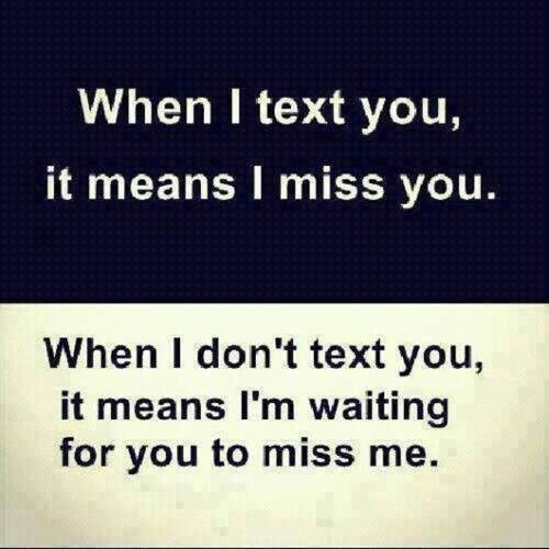 Sad I Miss You Quotes For Friends: I'm Waiting For You To Miss Me. #girly Things #texting