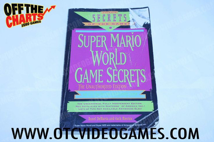 Super Mario World Game Secrets: The Unauthorized Edition