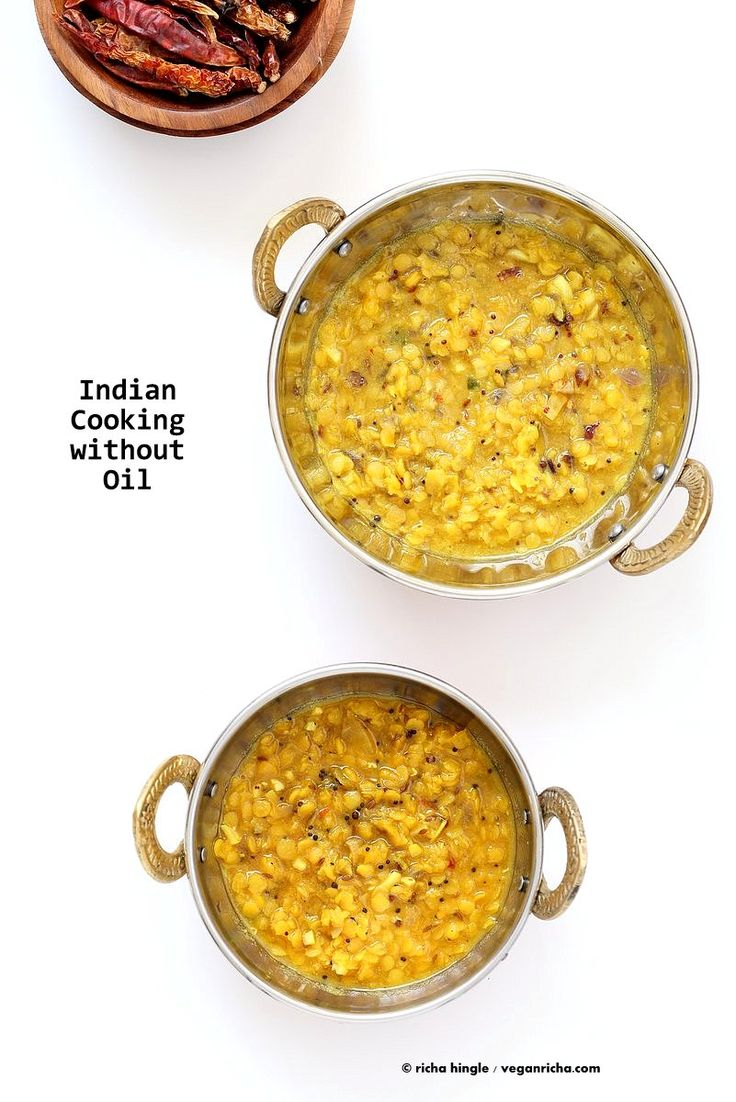 How to Cook Indian Food without Oil. Make Tadka/tempering, roast whole spices without Oil. How to make Dals, curries with no Oil. Oil-free Dal Tadka | VeganRicha.com
