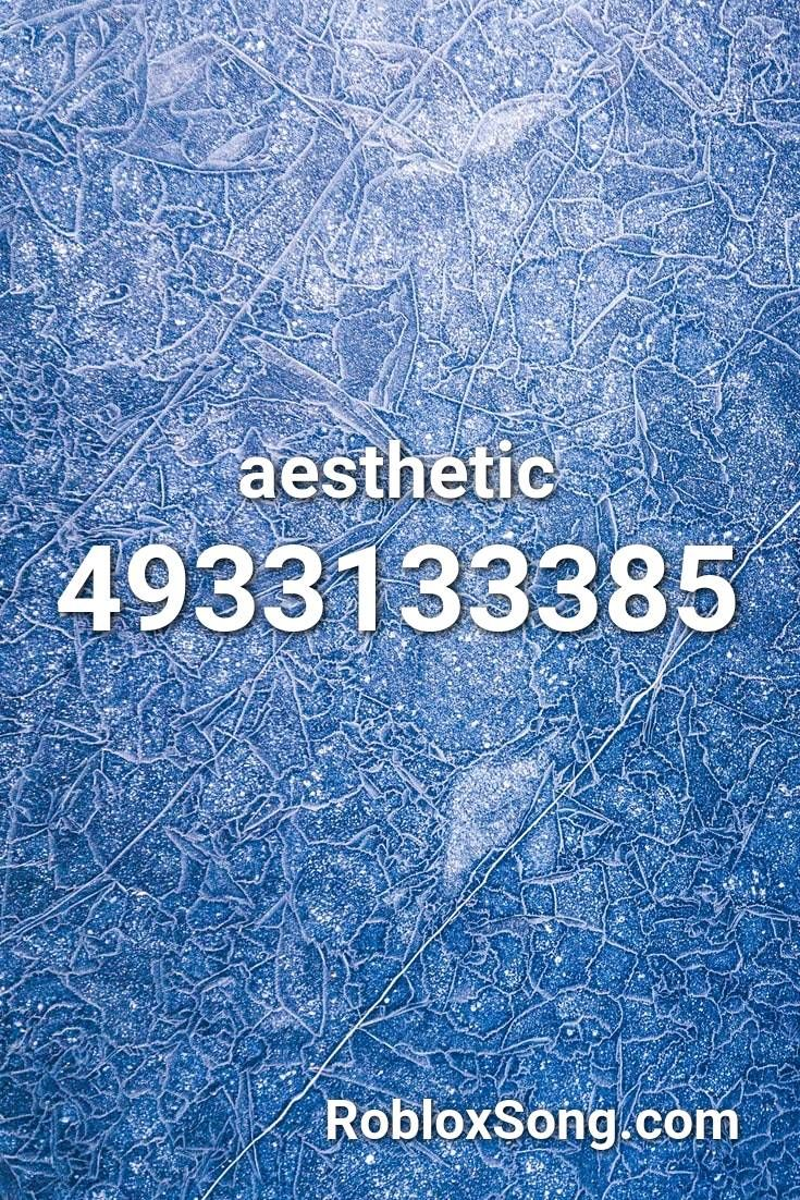 Aesthetic Roblox Id Roblox Music Codes Roblox Coding Songs