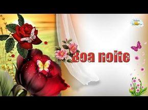 BOA NOITE - Bem Aventurados - Linda mensagem para whatsapp - YouTube