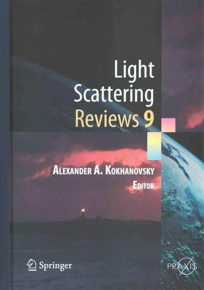 Light Scattering Reviews: Light Scattering and Radiative Transfer