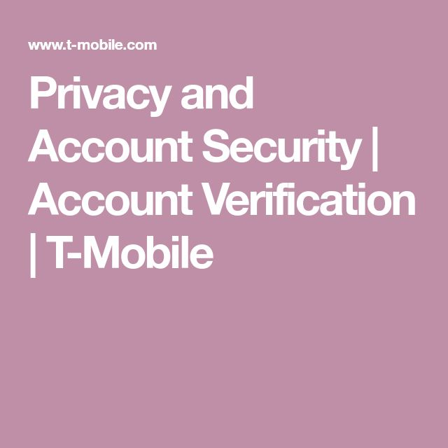 Privacy and Account Security | Account Verification | T-Mobile