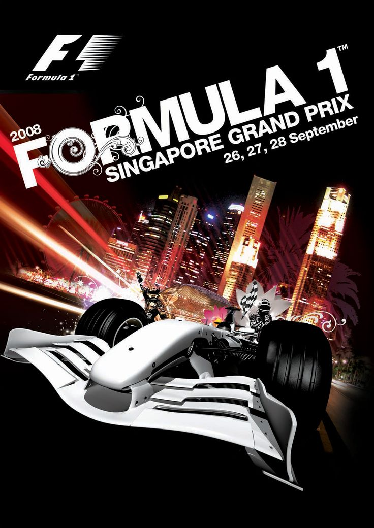 Singapore Formula 1 Grand Prix is held at Night - the first NIGHT Grand Prix in the world !