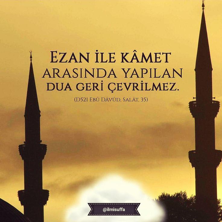 """""""Ezan ile kâmet arasında yapılan dua geri çevrilmez."""" [Ebû Dâvûd, Salât, 35]  #ezan #kamet #dua #amin #namaz #cemaat #hayırlıcumalar  #istanbul #ilmisuffa"""