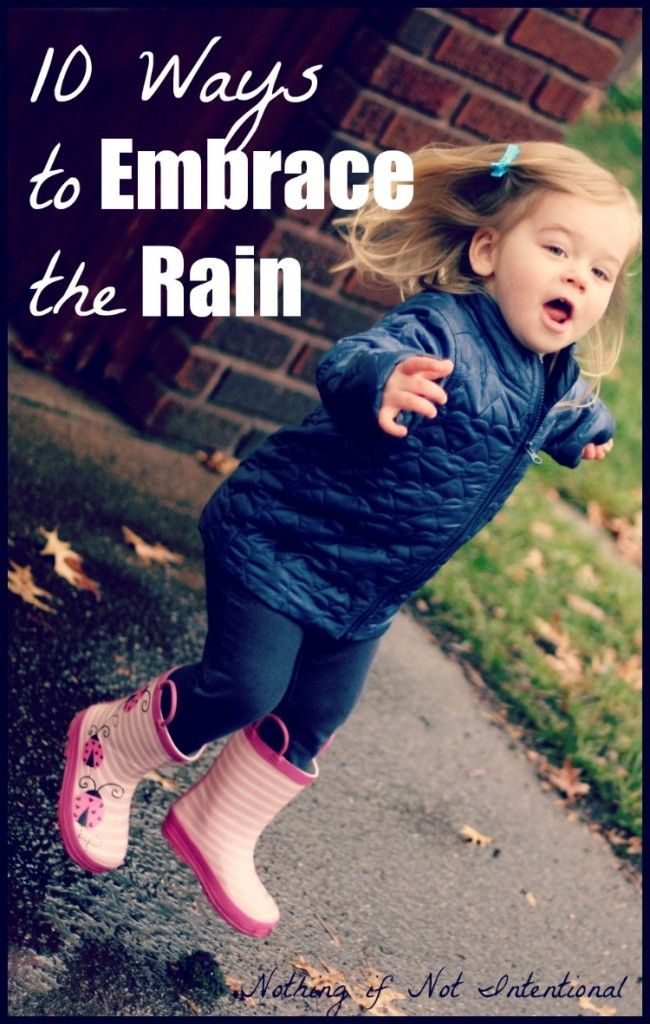 Embrace the rain! 10 fun ways to play outside on a rainy day.