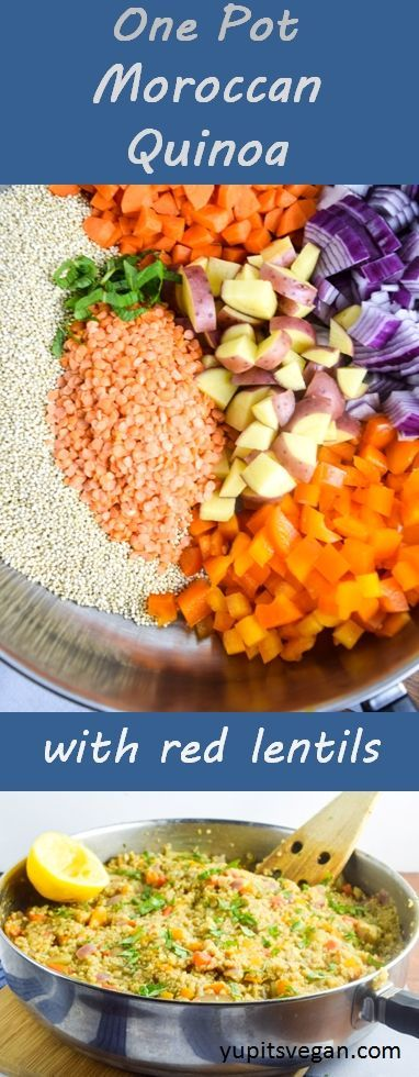 One Pot Moroccan Quinoa with Red Lentils   yupitsvegan.com. Hearty quinoa dish that all cooks in one pan, packed with veggies, flavored with warming Moroccan spices, and finished with herbs, toasted almonds, and a splash of fresh citrus.