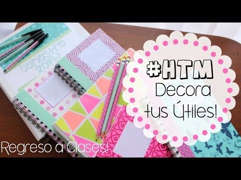 #HTM: Decora CUADERNOS, FOLDERS, ESFEROS Y LAPICES! | Regreso A Clases - YouTube