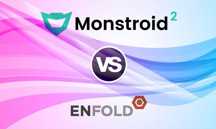 Monstroid vs. Enfold