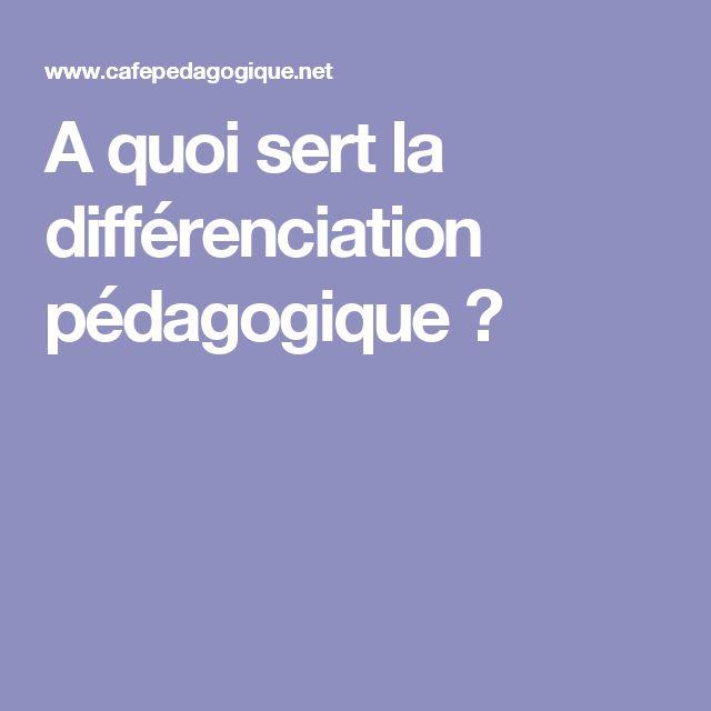 A quoi sert la différenciation pédagogique ?
