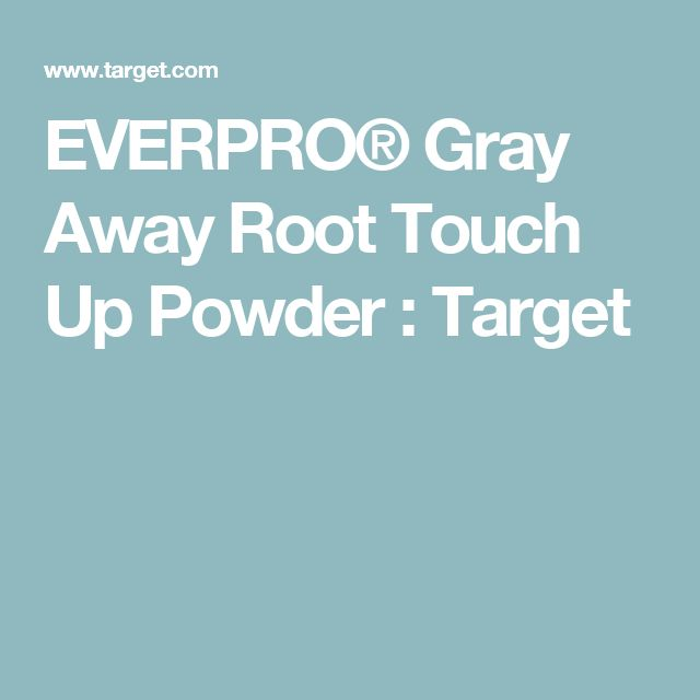EVERPRO® Gray Away Root Touch Up Powder : Target